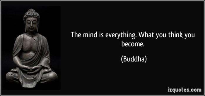 quote-the-mind-is-everything-what-you-think-you-become-buddha-26657